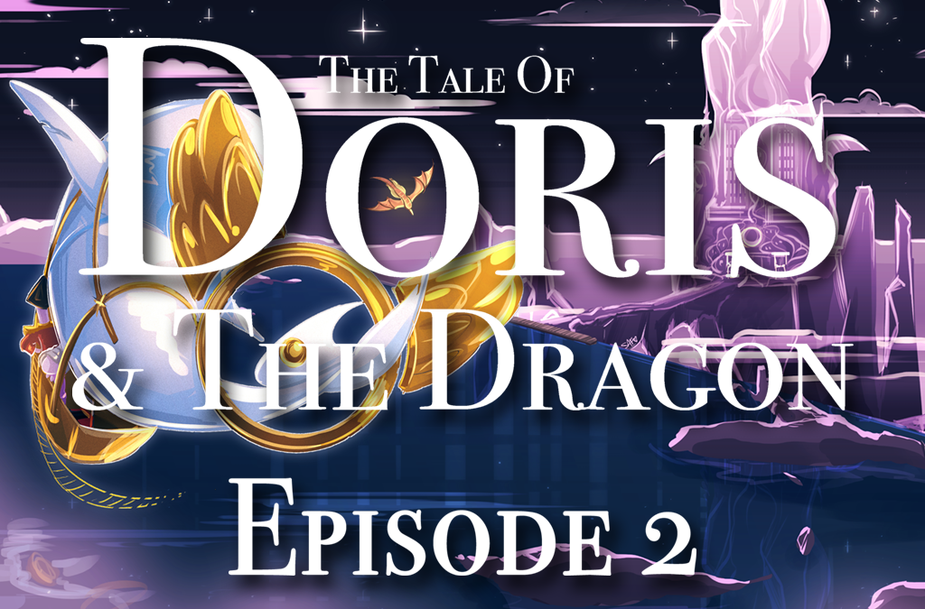The BIG FAT Doris Episode 2 update with New Podcast!